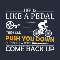 Life is like a pedal