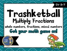 Multiply Fractions Trashketball involves students multiplying fractions and shooting baskets at the end of each round. There are 4 rounds in this game with 6 questions in each round. $ gr 5-7