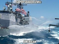 """Super Soaker 10000000000000 - Funny memes that """"GET IT"""" and want you to too. Get the latest funniest memes and keep up what is going on in the meme-o-sphere. Navy Memes, Navy Humor, Military Jokes, Military Life, Military Weapons, Go Navy, Navy Girlfriend, Navy Life, Lol"""