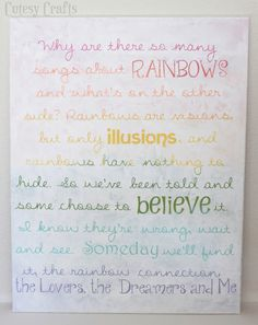 """""""The Rainbow Connection"""" song lyrics.  Really neat technique to paint under the letters first!"""