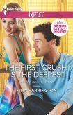 The First Crush Is the Deepest (girls just want to have fun series book 2)