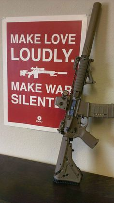 GUNS, CARS & MEN'S STUFF - MAKE LOVE LOUDLY, MAKE WAR SILENTLY.