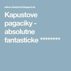 Kapustove pagaciky - absolutne fantasticke ********