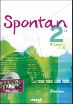 Spontan 2de - manuel + DVD rom http://www.editionsdidier.com/article/spontan-2de-manuel-dvd-rom/