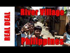River Village Philippines 3 of 4  #village #philippines #realdeal