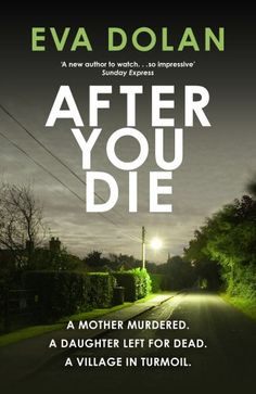 After You Die (Zigic & Ferreira): Amazon.co.uk: Eva Dolan: 9781910701010: Books