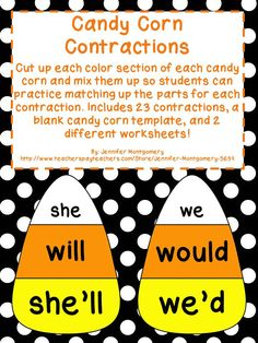 Candy Corn Contractions! Includes 23 contractions, a blank candy corn template, and 2 different worksheets!