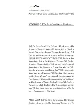 Tell 'Em Steve-Dave Live At The Gramercy Theatre Watch 720px Full Movie Free Without Membership