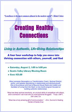 Scotts Valley, CA Do you desire to live in life-giving relationships with others? Learn a new way to see yourself, enabling you to act out of security and unconditional love.    Become aware of the uncons… Click flyer for more >>
