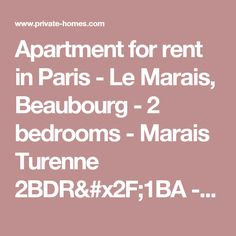 Apartment for rent in Paris -  Le Marais, Beaubourg  - 2 bedrooms  - Marais Turenne 2BDR/1BA  - Private Homes