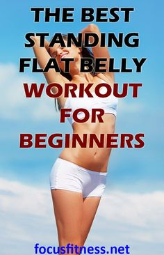 If you want to lose ugly and unwanted belly fat, this article will show you the best standing flat belly workout for beginners Flat Belly Workout, Flat Belly Diet, Flat Tummy, Lose Belly Fat, Tummy Workout, Flat Stomach, Detox Cleanse For Bloating, Natural Detox Cleanse, Body Joints