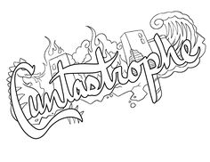 Cuntastrophe - Coloring Page by Colorful Language © 2015.  Posted with permission, reposting permitted with attribution.  https://www.facebook.com/colorfullanguageart