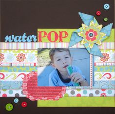 Great layout - using Shimelle Lain's 4x6 photo love 1photo page design.      Layout: Water Pop