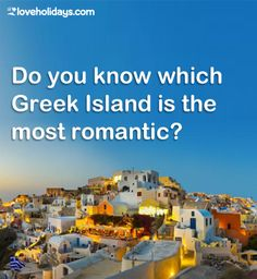 Fretting which Greek Island is best to visit for your next holiday? Let us be your guide! Next Holiday, Most Romantic, Greek Islands, Us Travel, Did You Know, Beach, Blog, Greek Isles, The Beach