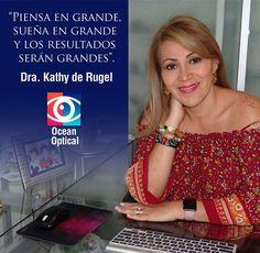 Piensa En Grande sólo los sueños grandes te pueden inspirar.  Citas: (05) 500-3176 / 0984-811-604 (WhatsApp)  #DraKathyDeRugel #OceanOptical #OptometríaClínica #OptometríaPedriática #Contactología #BajaVisión #Queratocono #Miopía #PrótesisOculares #TerapiaVisual #SaludOcupacional #BrainGYM #OBO