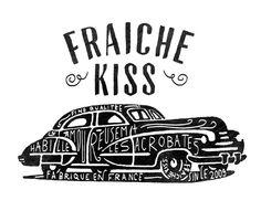 Fraiche Kiss - - alexis jamet -