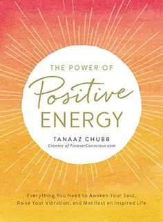 The Power of Positive Energy: Everything you need to awak... https://www.amazon.com/dp/1507202539/ref=cm_sw_r_pi_dp_x_slQ0zbXP18J45