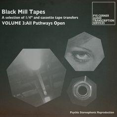 Pye Corner Audio - Black Mill Tapes Vol. 3