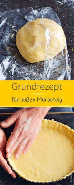 Süßer Mürbeteig als Basis für Tartes und Käsekuchen. Das Rezept gelingt garantiert immer und ist einfach köstlich!