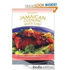 Jamaican Cooking Made Easy Volume I [Kindle Edition], (cookbook, jamaican recipes, cooking, jamaica, jamaican cookbook, jamaican cooking, jamaican food recipes, jamaican soup recipes, jerk, jerk chicken recipes) bethanycelars