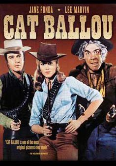 Cat Ballou  -  Michael Callan (conman Clay Boone)...Jane Fonda (title role)...Lee Marvin (Kid Sheleen & Tim Strawn)...Dwayne Hickman (Clay's sidekick, Jed)...Tom Nardini (Jackson Two-Bears)...John Marley (Frankie Ballou)...Sutbby Kaye & Nat King Cole (musical narrators)  -  1965
