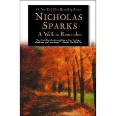 A Walk to Remember - Nicholas Sparks. My favorite Nicholas Sparks book! (Not the movie though). I enjoyed it well enough, but definitely did not do the book justice. I Love Books, Great Books, Books To Read, Amazing Books, Read Box, Book Tv, The Book, Book Nerd, Nicholas Sparks Books