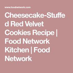 Cheesecake-Stuffed Red Velvet Cookies Recipe | Food Network Kitchen | Food Network