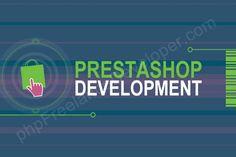 The Advantages of PrestaShop Development Services