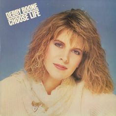 Debby Boone – Choose Life