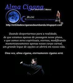 Entidades Ciganas da Umbanda (Clique Aqui) para entrar.: ALMA CIGANA