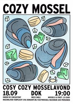 driesderiemaeker: Cozy Mossel - Poster + FB-banner5 color Riso Printprinted (at) Topo CopyAugust 2015, Ghent#graphic design#Vormgeving#driesderiemaeker#Illustration#illustratie#Dok#cozy cosy#mussels @LUTY