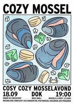 driesderiemaeker:  Cozy Mossel - Poster + FB-banner5 color Riso Printprinted (at) Topo CopyAugust 2015, Ghent#graphic design#Vormgeving#driesderiemaeker#Illustration#illustratie#Dok#cozy cosy#mussels