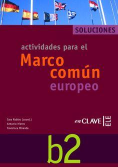 Actividades para el Marco Común Europeo B2 (Enclave ELE) *