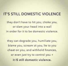I don't think I'd call it domestic violence, but definitely domestic abuse. Not saying it's not as legit because it is, I've been treated both ways and all of it is traumatizing. Just think calling something violence when it's not devalues both things. Narcissistic Behavior, Narcissistic Abuse Recovery, Narcissistic Personality Disorder, Narcissistic Sociopath, Narcissistic Husband, Toxic Relationships, Relationship Advice, Marriage Tips, Abusive Relationship Quotes
