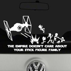 The Empire Doesn't Care About Your Stick Figure Family Vinyl Decal Sticker $8.95
