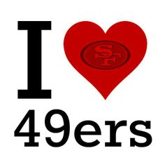 i love the 49ers pictures | Love the 49ers! | Football