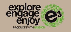 Explore Engage Enjoy  http://www.e3products.com.au/  We are active travellers who love the spirit of adventure, whether it's for business or pleasure. Our quality products give consumers something to remember: a destination, people, animals, culture or an event.  When you travel think outside the box, explore the country and visit places you have dreamed of, engage with the local cultures, and most importantly enjoy yourself. These are the times that you remember.