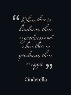 Kindness, goodness, magic