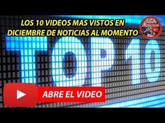 TOP TEN Los 10 videos mas vistos de Diciembre 2016 | Noticias al momento https://www.youtube.com/watch?v=AgYHr_9AEhA