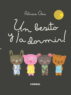 Un besito y ¡a dormir! / A kiss and to sleep! Laku Noc, Bedtime Stories, Reading Activities, Go To Sleep, Amigurumi Patterns, Toddler Toys, Kids Decor, Pattern Making, Little Ones