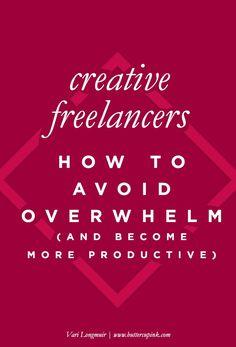 How to avoid creative freelancer overwhelm