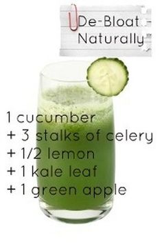 De-bloat Juice Recipe: 1 cucumber, 3 stalks celery, 1/2 lemon, 1 kale leaf, 1 green apple