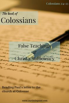 Colossians 2: False Teachings and the Sufficiency of Christ