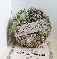 Christmas Wreath/Ornament/Door Hanger, Handmade w/Aged and Tinted Book Pages, Noel Banner