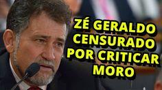 Zé Geraldo é censurado por criticar Sérgio Moro