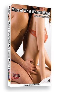Loving Sex - More of What Women Want by Alexander Institute by Alexander Institute What Women Want, Amazon, Amazons, Riding Habit