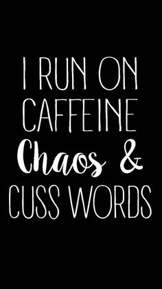 Caffeine Chaos & Cuss Words Baseball Tee by ASiegelDesigns on Etsy Chaos Quotes, Edgy Quotes, Dark Quotes, Sassy Quotes, Badass Quotes, Sarcastic Quotes, Mom Quotes, Words Quotes, Funny Quotes