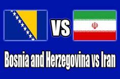 Watch Bosnia and Herzegovina vs Iran FIFA World Cup 2014 Online