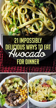 21 Impossibly Delicious Ways To Eat Avocado For Dinner