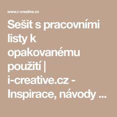 Sešit s pracovními listy k opakovanému použití | i-creative.cz - Inspirace, návody a nápady pro rodiče, učitele a pro všechny, kteří rádi tvoří. Creative